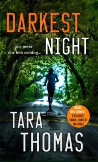 Darkest Night: A Romantic Thriller (Sons of Broad) - Tara Thomas