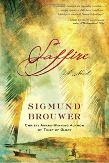 Saffire: A Novel - Sigmund Brouwer