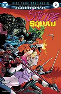 Suicide Squad (2016-) #21 - Rob Williams,Adriano Lucas,Eddy Barrows,Eber Ferreira,Gus Vazquez