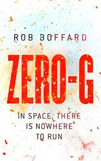 Zero-G (Outer Earth) - Rob Boffard