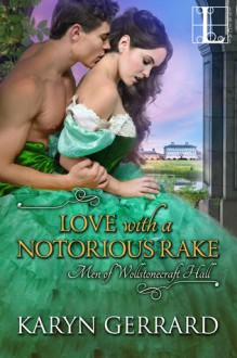 Love with a Notorious Rake - Karyn Gerrard