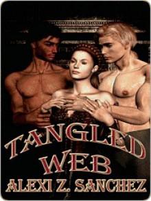 Tangled Web - Alexi Z Sanchez, Martine Jardin