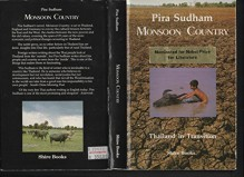 Monsoon Country: Thailand in Transition - Pira Sudham