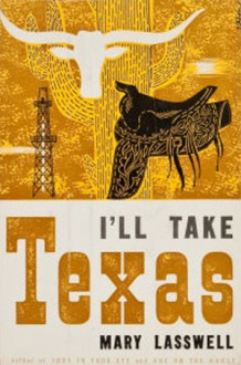 I'll Take Texas - Mary Lasswell, Robert Pool