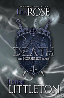 Death: The Horsemen Series - Lila Rose,Justine Littleton,Hot Tree Editing