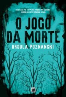 O Jogo da Morte - Ursula Poznanski, Gabriel Mendes Hernandez Perez