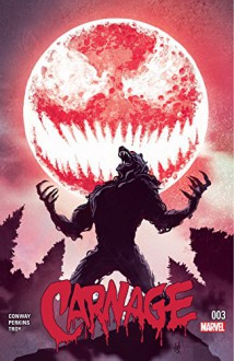 Carnage (2015-) #3 - Mike Del Mundo, Mike Perkins, Gerry Conway