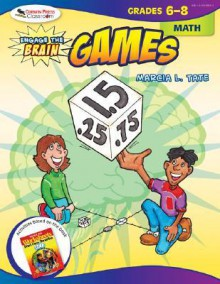Engage the Brain: Games: Math: Grades 6-8 - Marcia L. Tate