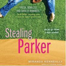 Stealing Parker - Miranda Kenneally