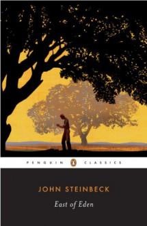 East of Eden (Penguin Twentieth Century Classics) - John Steinbeck