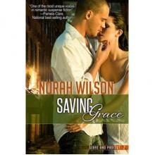 Saving Grace (Serve and Protect, #2) - Norah Wilson