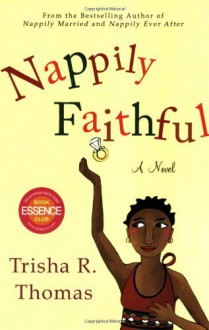 Nappily Faithful - Trisha R. Thomas, Susan Spain