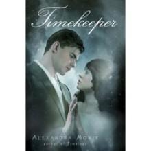Timekeeper (Timeless, #2) - Alexandra Monir