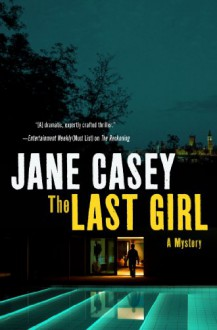 The Last Girl - Jane Casey, Caroline Lennon