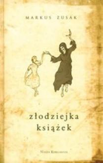 Złodziejka książek - Markus Zusak, Hanna Baltyn