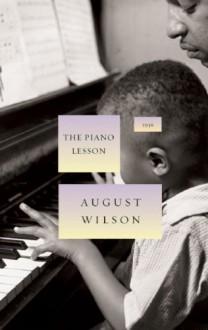 The Piano Lesson - August Wilson, Toni Morrison
