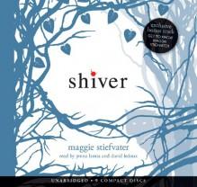 Shiver - Maggie Stiefvater, Jenna Lamia, David LeDoux