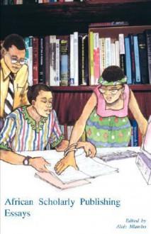 African Scholarly Publishing - Alois Mlambo