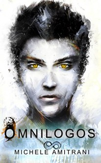 Omnilogos (The Omnilogos Series Book 1) - Michele Amitrani