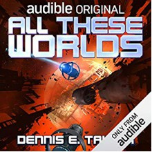 All These Worlds - Dennis Taylor,Ray Porter