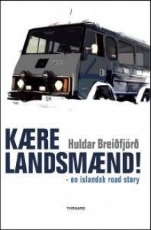 Kære landsmænd! - Huldar Breiðfjörð, Birgir Thor Møller