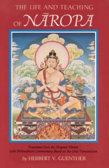Life and Teaching of Naropa - Herbert V. Guenther