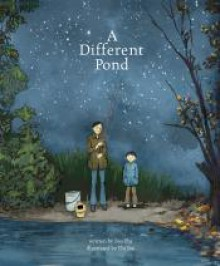 A Different Pond (Fiction Picture Books) - Bao Phi,Thi Bui