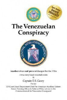 The Venezuelan Conspiracy - E.S. Geary