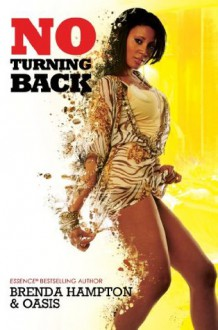 No Turning Back (Urban Books) - Brenda Hampton, Oasis