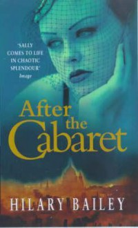 After the Cabaret - Hilary Bailey