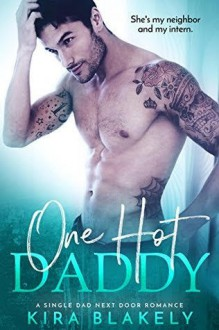 One Hot Daddy - Kira Blakely