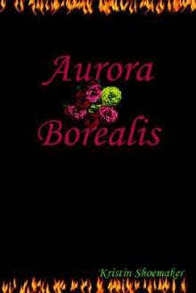 Aurora Borealis - Kristin Shoemaker