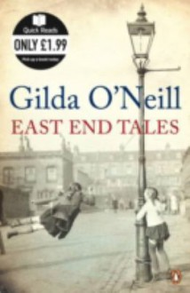 East End Tales (Quick Reads) - Gilda O'Neill