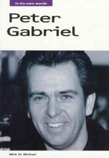 Peter Gabriel: In His Own Words - Peter Gabriel