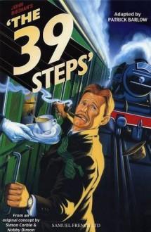 """John Buchan's """"The 39 Steps"""" - Patrick Barlow, Simon Corble, Nobby Dimon"""
