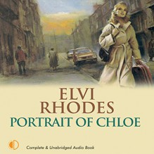 Portrait of Chloe - Elvi Rhodes, Anne Dover, ISIS Audio Books