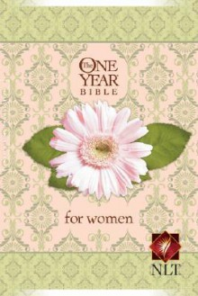 Holy Bible: One Year Bible for Women NLT - Anonymous