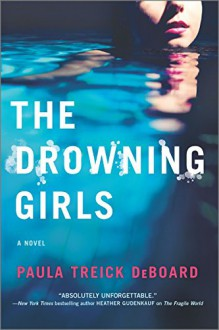 The Drowning Girls - Paula Treick DeBoard