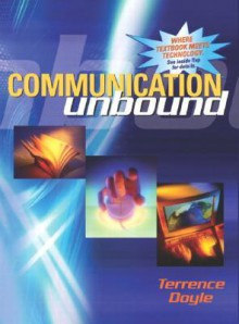 Communication Unbound (CD and Access Code Card for Online Text) - Terrence Doyle