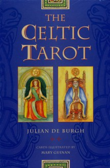 The Celtic Tarot - Julian de Burgh, Mary Guinan