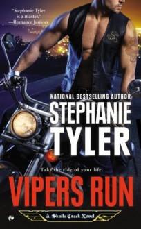 Vipers Run: A Skulls Creek Novel - Stephanie Tyler
