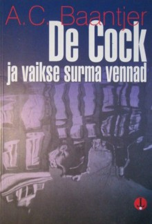 De Cock ja vaikse surma vennad (De Cock #15) - A.C. Baantjer, Paul Pajos