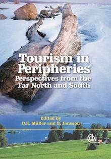 Tourism in Peripheries - Bruno Jannson, Bruno Jannson