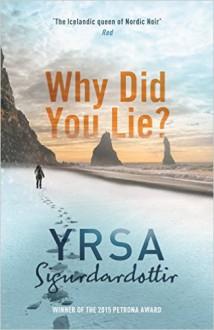Why Did You Lie? - Yrsa Sigurdardóttir, Hodder & Stoughton UK