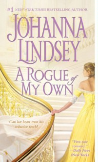 A Rogue of My Own (Reid Family, #3) - Johanna Lindsey