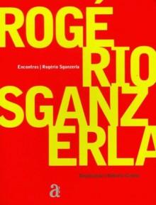 Rogério Sganzerla (Col. Encontros) - Roberta Canuto, Rogério Sganzerla