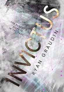 Invictus - Ryan Graudin
