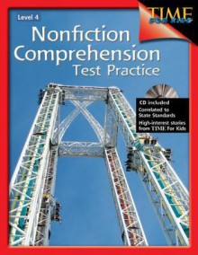 Nonfiction Comprehension Test Practice Gr. 4 (Nonfiction Resources with Content from Time for Kids) (Nonfiction Resources with Content from Time for Kids) - Jennifer Overend Prior