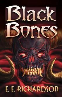 Black Bones - E.E. Richardson