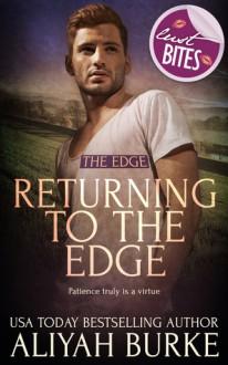 Returning to The Edge (The Edge #3) - Aliyah Burke